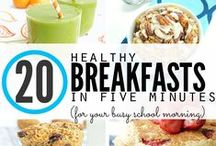 Breakfast Ideas / Easy-to-make recipes that will keep everyone in your house energized and feeling full longer.