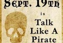 pirate's life / by Kati Limback