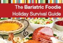 Bariatric Foodie Holiday Food
