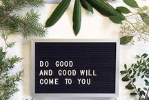 inspiration : quotes & mantras / Need a little pick me up? You've come to the right place.