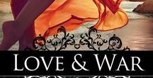 Love and War Soundtrack / Songs that inspired me while writing Love and War (Aphrodite Book 2)