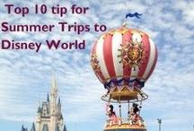 Top Tips for your Summer Trip to Disney World / Summer vacation means a trip to Disney World for a lot of people and we've put together some great tips to help you make your Disney vacation better than ever!