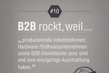 B2B rockt / Aussagen/Zitate, warum das Arbeiten für B2B-Unternehmen rockt. / by creative360 //