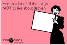 BATMAN & those other guys / DC Universe - Because it's hard to love and adore just the Bat!Family / by Beth H