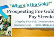 Gold Prospecting / Gold prospecting is the art & science of finding native gold. Join us for the adventure at http://Hunting4Gold.com