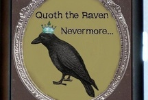 """...Nevermore"" / All things Edgar Allen Poe. / by Lisa Hollingsworth"