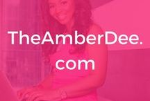 TheAmberDee.com / Blogging Tips, Entrepreneur Tips, Mindset Tips, Productivity Tips, Social Media Tips, Personal Development