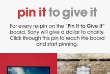 Sony's Pin It To Give It / In the spirit of holiday giving, Sony gave $1 to charity for every re-pin on this board. With your help, we raised more the $12,500 in one month. To learn more, visit: http://blog.sony.com/sonys-pin-it-to-give-it