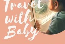 Travel with Baby / traveling with baby