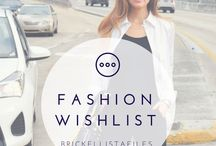 Fashion Wishlist. / Fashion Wishlist. Whims.