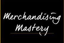 Merchandising Mastery / by Melanie Duncan