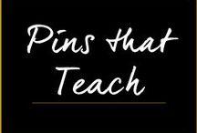 Pins That Teach / by Melanie Duncan