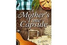 A Mother's Time Capsule stories by Elizabeth A. Havey / images to illustrate the stories in my just-launched collection