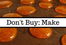 Don't Buy It; Make It! / Go homemade and DIY to improve finances, health, and the environment. Time is money, and putting a little extra time in will make you and your family healthier and richer. Follow along for ideas for how to make things you would generally buy.