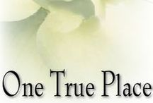 One True Place / Margaret P. Cunningham's second novel, ONE TRUE PLACE - a sweet, funny love story set in a hauntingly lovely place nestled along Alabama's gulf coast.