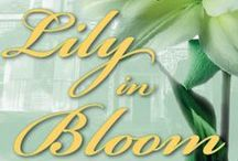 Lily in Bloom  / A stunning older woman,  mysterious younger man and a garden of infinite possibilities add up to a sweet, quirky romance novel loaded with southern charm.