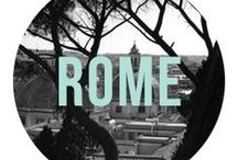 // Rome / Rome City Guide and Sightseeing / by Léa Coubray