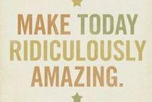 Inspiring Words / Motivation, Inspiration, Loving Life Quotes