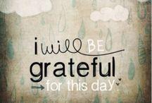 Gratitude • Be Grateful