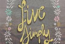 Simplicity  / by Ann Schmitter