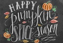 Pumpkin Spice Season / All things Fall