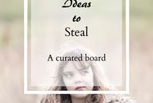 Ideas to steal! / Ideas I plan on making my own!   Well I plan on attempting my own take of them (so it will usually be photographs)