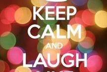 Keep Calm / Keep Calm. Everything goes!