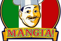Mangia!! / Food We Love or Want to Love!! Mangia!! / by Chris Mascelli
