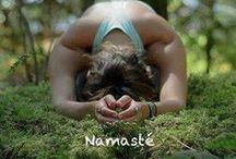 Namasté / Yoga for the body and soul / by Kylie Bennett @FotV