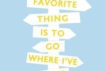 Places I Want To Go & Things I Want To See