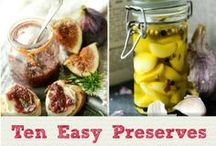 Perfectly Preserved / Real food preserved for the perfect pantry, from jams and jellies to liqueurs, pickles, dried fruits and oils, vinegars and condiments