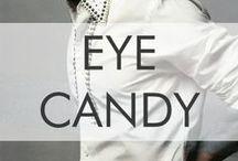 Eye Candy / #mancrushmonday