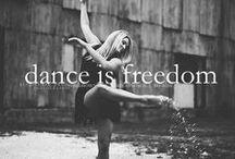 Dance; Pure Movement & Grace / by Natalie Reid