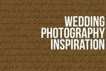 Wedding Photography Inspiration / Awesome Wedding Photography