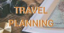 Travel planning / Travel tips   travel advice   planning world trip   travel tricks   travel hacks   travel planning