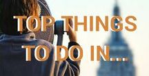 Top things to do in / top things to see   top things to do   bucketlist   must see   must do