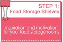 Step 1: Food Storage Shelves / Get some inspiration and motivation for your own food storage rooms and shelves with these great examples!