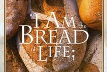 MY DAILY BREAD-- GOD / by Barbara Michael