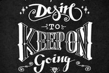 Type + Typography + Hand Lettered