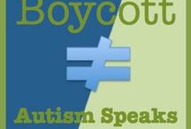 Boycott Autism Speaks / Autistic people & those who care about Autistic people - dedicated to sharing information about how Autism Speaks works against the Autistic Community.  #boycottautismspeaks for #posAutive change!  Website:http://boycottautismspeaks.com/home.html           Facebook: https://www.facebook.com/boycottautismspeaksnow