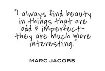 I heart Marc Jacobs.. / Clothes mean nothing until someone lives in them; Marc Jacobs