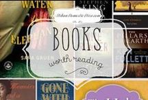 Books Worth Reading / All the books I want to read (some day). Reading is AWESOME! / by The Urban Domestic Diva (Flora C.)