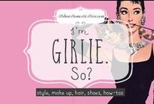 I'm Girlie. SO? / From my retro-classic girl style likes to how to's with make up, maxi-skirt wearing to hair do's, this board helps me stay in style and pretty! Let's celebrate our femininity without giving up any STRENGTH! #girlpower