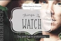 things to watch / My growing list of old favorites and new series and movies I want to watch.