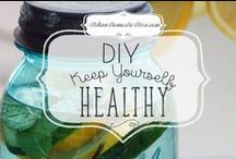 DIY-keep yourself healthy / A board with tips on natural ways to stay healthy and vibrant! / by The Urban Domestic Diva (Flora C.)