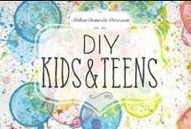 DIY kids! / Articles and fun ideas for kids and teens / by The Urban Domestic Diva (Flora C.)