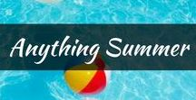 Anything Summer / A showcase of the best pins for the summer season. Places, activities, diy, crafts, fashion, beaches, hairstyles and everything else about summer days!