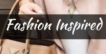 Fashion Inspired / Find your next fashion idea and inspiration. See sporty jackets, chic fashion styles, active wear, great teenage wear, perfect for summer spring and fall!