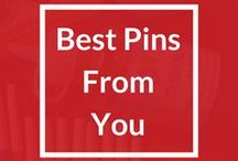 Best Pins From You / Yes You! We love our Pinterest fans so we want to know what type of things you'd like to pin from time to time. We made this board to make a 'handpicked' collection of great pins inspired from your pins!