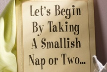 Sleep / All things having to do with rest, relaxation and that glorious state of Sleep! / by Everett Stunz